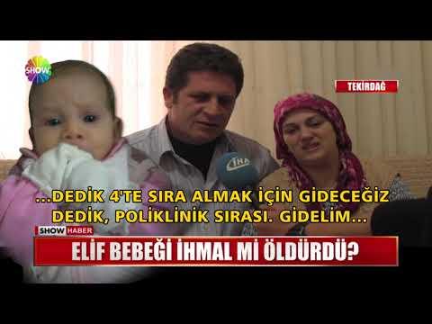 Elif bebeği ihmal mi öldürdü?