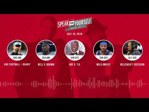 SPEAK FOR YOURSELF Audio Podcast (7.19.18) with Colin Cowherd, Jason Whitlock   SPEAK FOR YOURSELF