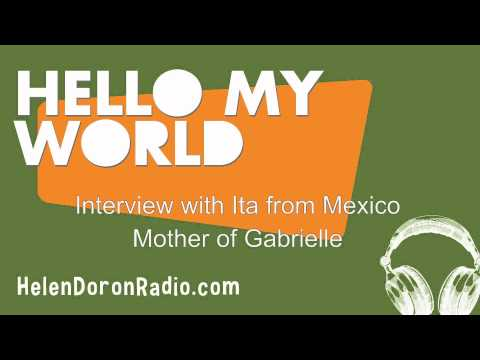 Interview with Ita from Mexico, Mother of Gabrielle