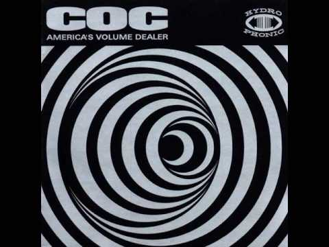 Corrosion Of Conformity - Take What You Want