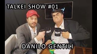 TALKEI SHOW #01 - Danilo Gentili