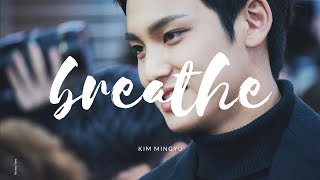 ? breathe. ??Kim Mingyu FMV!?