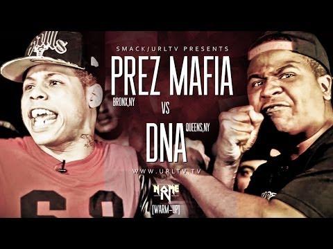DNA VS PREZ MAFIA: SMACK/ URL