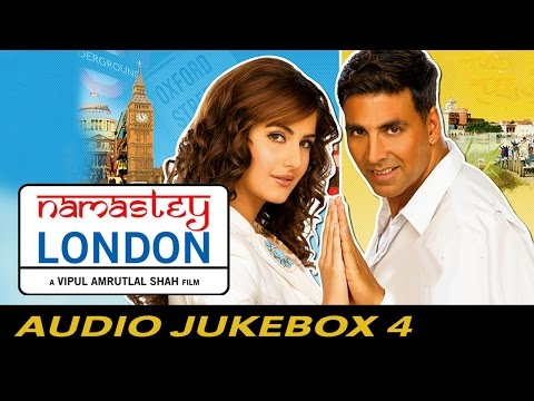 Namastey London - Jukebox (Full Songs) - 4