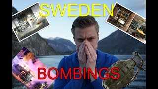 7 BOMBS in 12 DAYS | SWEDEN INSANE!!!