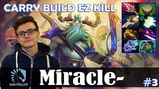 Miracle - Nature's Prophet Offlane | CARRY BUILD EZ KILL + Ultra Kill | Dota 2 Pro MMR Gameplay #3