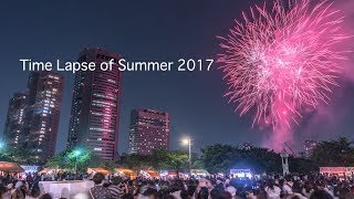 Time Lapse of Summer 2017 in Osaka and Kobe City
