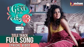 Girl in the City 3 | Title Track Full Song | Official Lyric Video