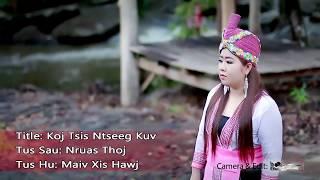 Maiv Xis Hawj - Koj Tsis Ntseeg Kuv [ OFFICIAL MV ]
