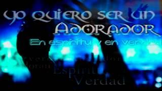 Yo Quiero Ser Un Adorador - Musica Cristiana - Marcos Witt.