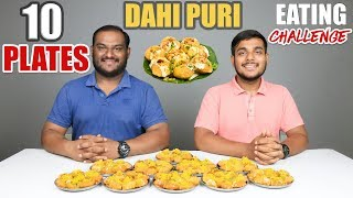 10 PLATES DAHI PURI EATING CHALLENGE   Dahi Puri Eating Competition   Food Challenge