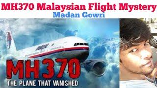 MH370 Malaysian Flight Mystery | Tamil | Madan Gowri | MG