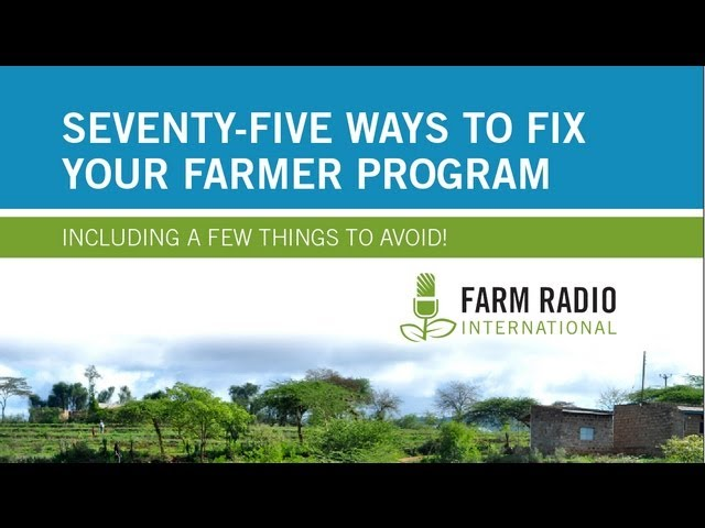 Seventy-five ways to fix your farmer program (including a few things to avoid!)
