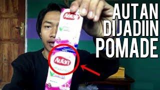 AUTAN DIJADIIN POMADE - Emergency Pomade #1 (JANGAN DITIRU)