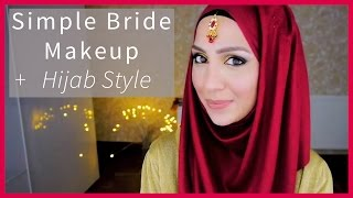 SIMPLE BRIDE MAKEUP & HIJAB STYLE! INDIAN EDITION :o)