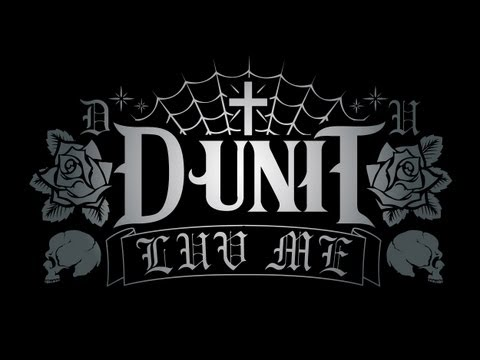 D-UNIT - LUV ME_ MV