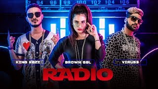"Radio Full Video Song Feat. Brown Gal, King Kazi | ""New Songs 2017"""