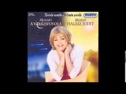 Halász Judit - Mozart - A Varázsfuvola