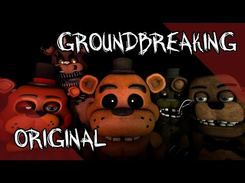 Mr fazbear five nights at freddy s song groundbreaking official