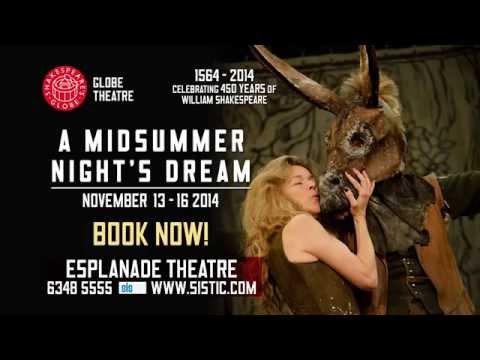Shakespeare's Globe 2014 - A Midsummer Night's Dream: Esplanade Theatre, Singapore