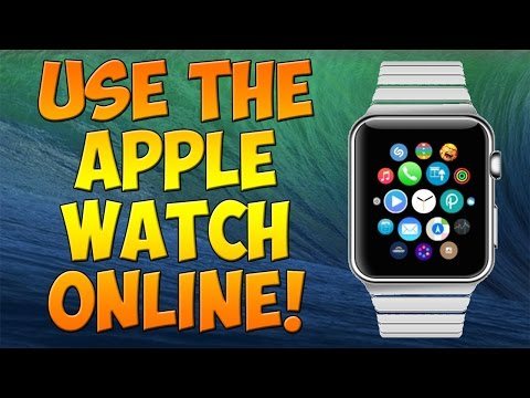 Use The Apple Watch Online!