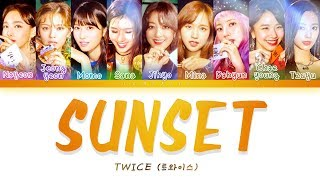 TWICE (트와이스) - SUNSET [Color Coded Lyrics/Han/Rom/Eng]