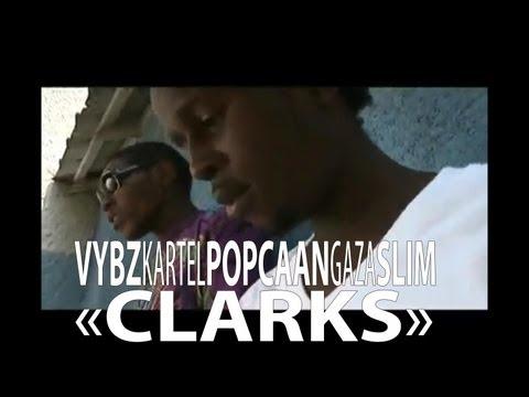 Vybz Kartel Feat. Popcaan & Gaza Slim - Clarks Vostfr video