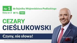 Cezary Cieślukowski - Nr 1 do Sejmiku Województwa Podlaskiego, lista nr 2 (PSL)