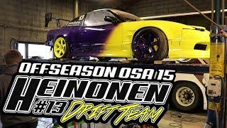 OffSeason Osa 15 X Heinonen Drift Team