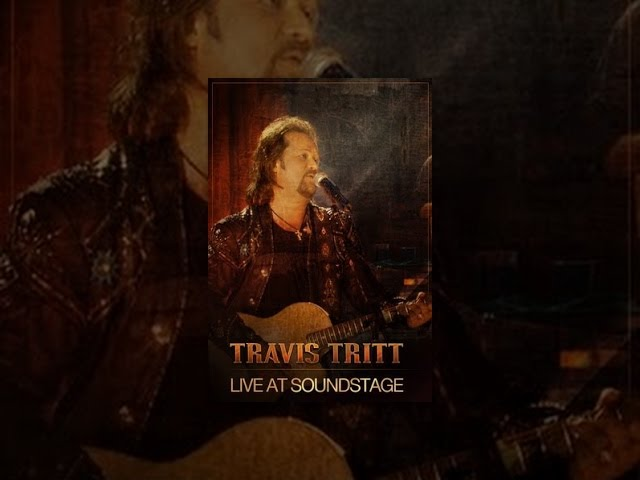 Travis Tritt - Live at Soundstage
