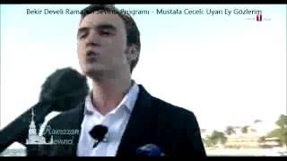 Bekir Develi Ramazan Sevinci Programı Mustafa Ceceli: Uyan Ey Gözlerim (7 Temmuz 2014)