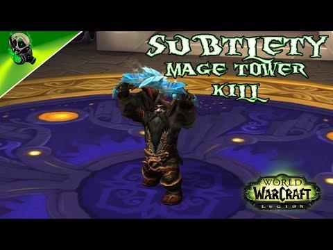Subtlety Rogue Mage Tower Kill - World of warcraft Legion