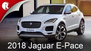 The 2018 Jaguar E-Pace is small, sporty and connected