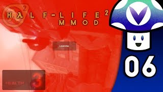 [Vinesauce] Vinny - Half-Life 2: MMod (PART 6)