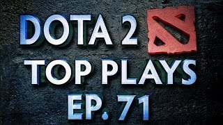 Dota 2 Top Plays Weekly - Ep. 71