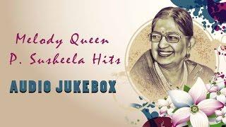 Best of P Susheela Songs | Audio Jukebox
