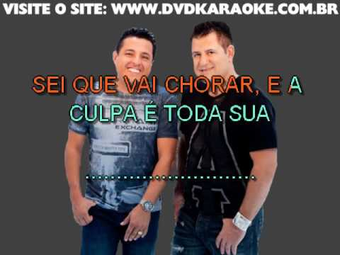 Bruno & Marrone   A Culpa É Sua