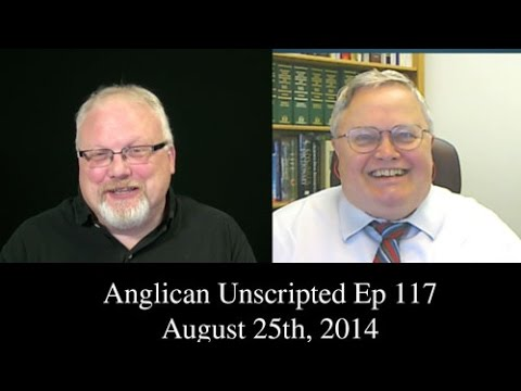 Anglican Unscripted Ep 117