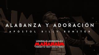Alabanza y Adoración Apóstol Billy Bunster Mahanaim 2014