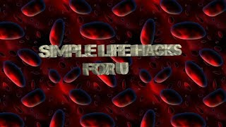 Simple Life Hacks For You|First Video|