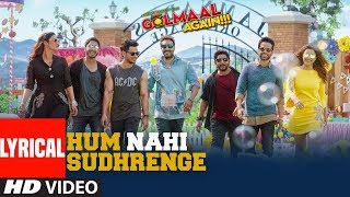 download lagu Hum Nahi Sudhrenge Al  Song  Golmaal Again gratis