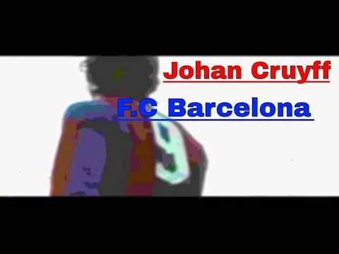 Johan Cruyff - Fc barcelona ( By Nirvanman07)