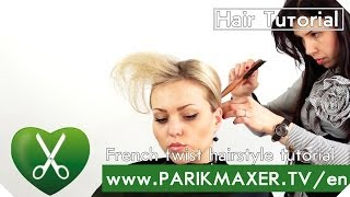 French twist hairstyle tutorial parikmaxer tv english version