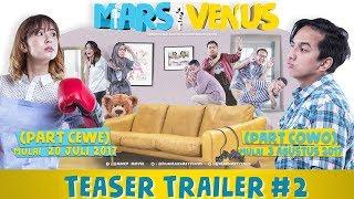 download lagu Mars Met Venus Teaser Trailer #2  Mulai Tayang gratis