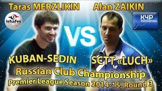 Taras MERZLIKIN - Alan ZAIKIN Russian Club Championships Table Tennis