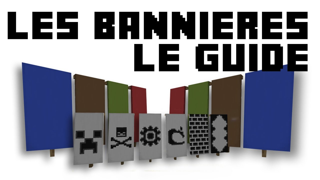 Minecraft 1 8 Guide De Cr 233 Ation Des Banni 232 Res Drapeaux 1
