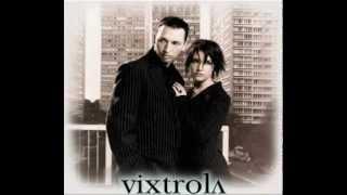 Watch Vixtrola You video