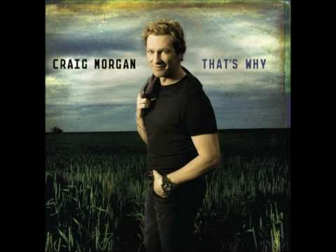 God Must Really Love Me - Craig Morgan