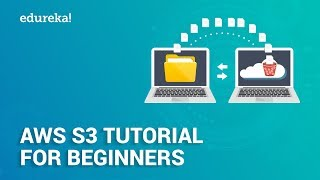 AWS S3 Tutorial For Beginners | AWS S3 Bucket Tutorial | AWS Training | Edureka
