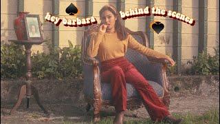 HEY BARBARA - IV OF SPADES : MUSIC VIDEO BEHIND THE SCENES :-)